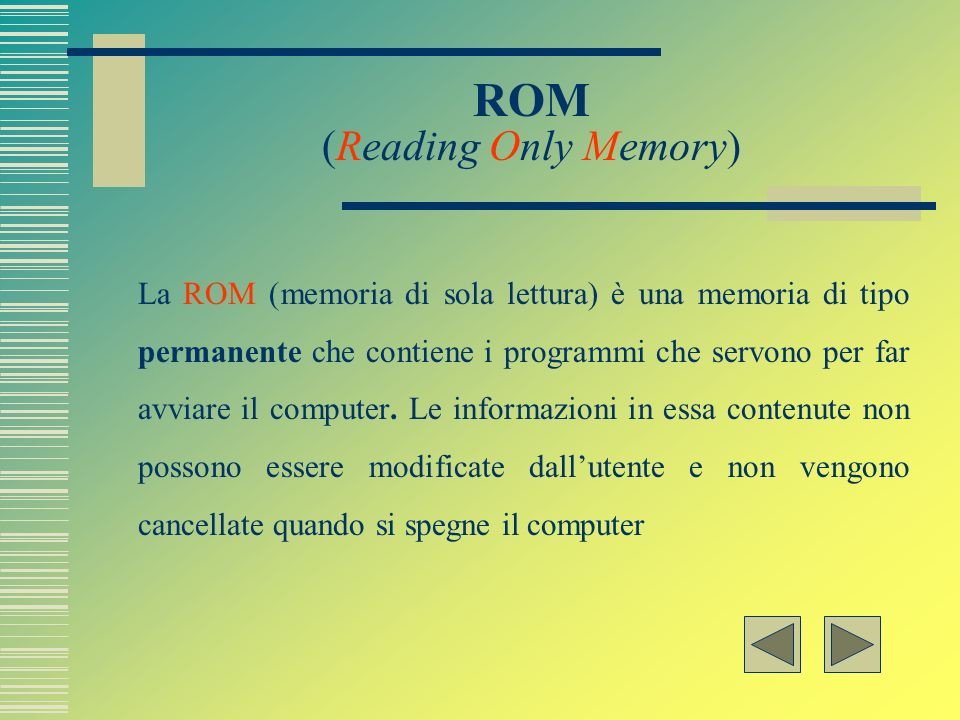 ROM (Reading Only Memory)