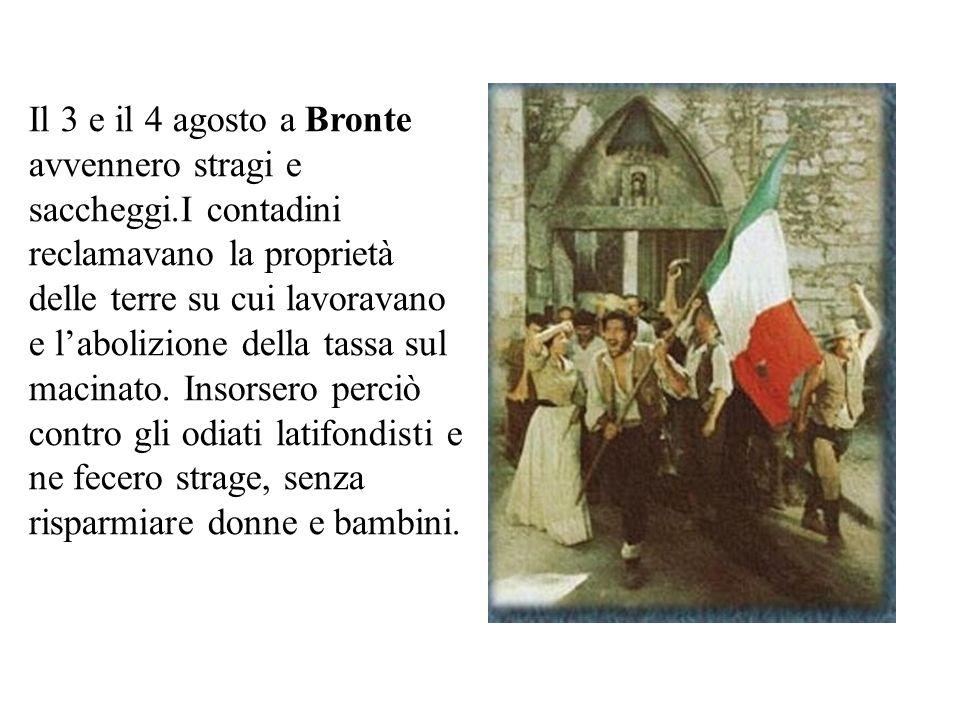 Il 3 e il 4 agosto a Bronte avvennero stragi e saccheggi
