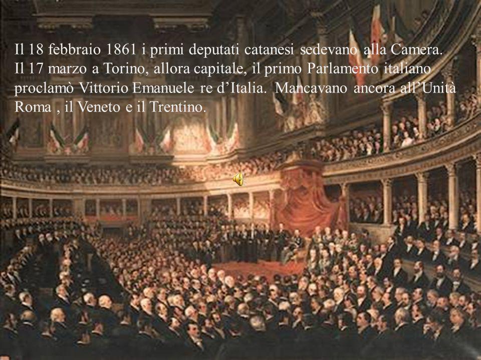 Il 18 febbraio 1861 i primi deputati catanesi sedevano alla Camera