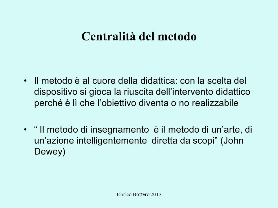Centralità del metodo