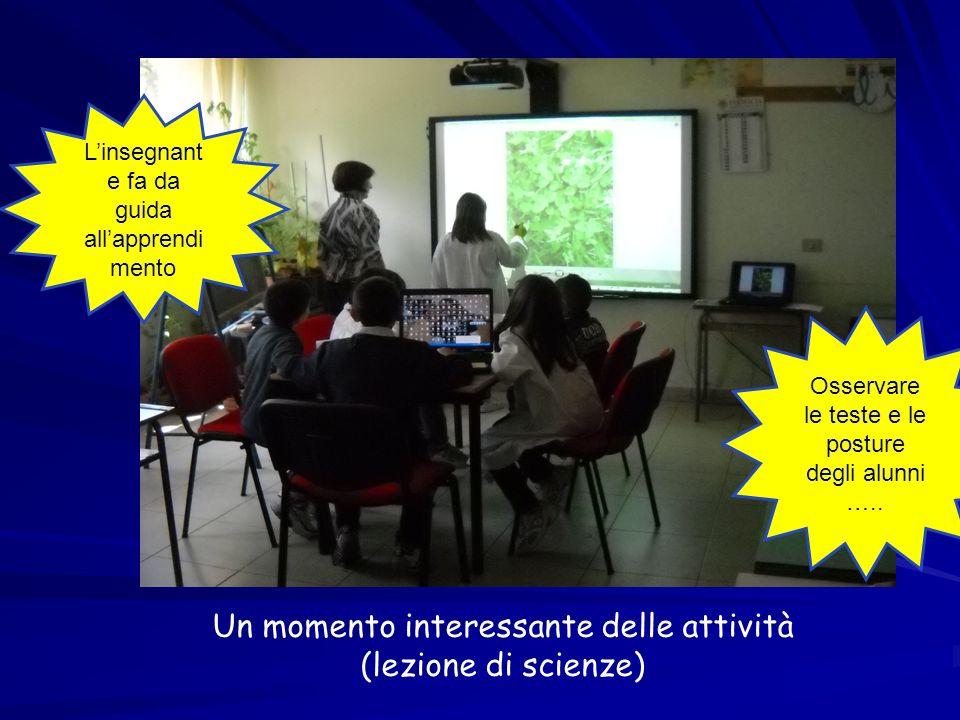 Un momento interessante delle attività (lezione di scienze)