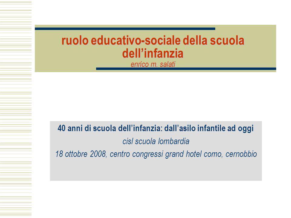ruolo educativo-sociale della scuola dell'infanzia enrico m. salati
