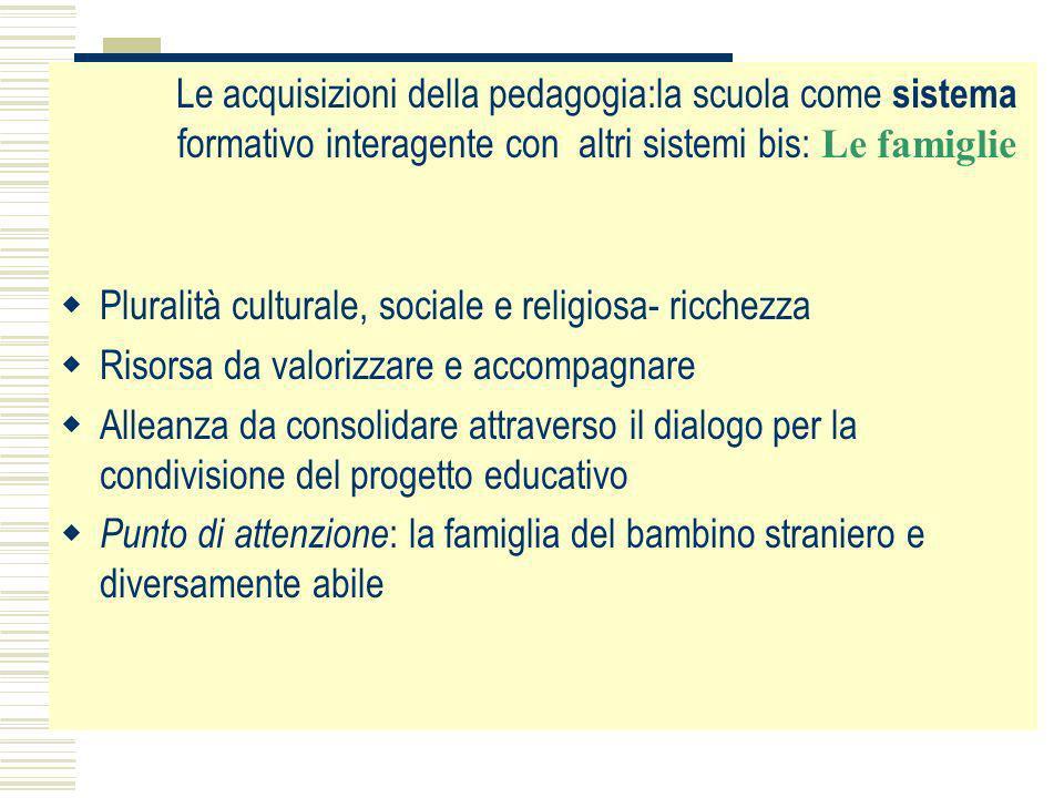 Pluralità culturale, sociale e religiosa- ricchezza