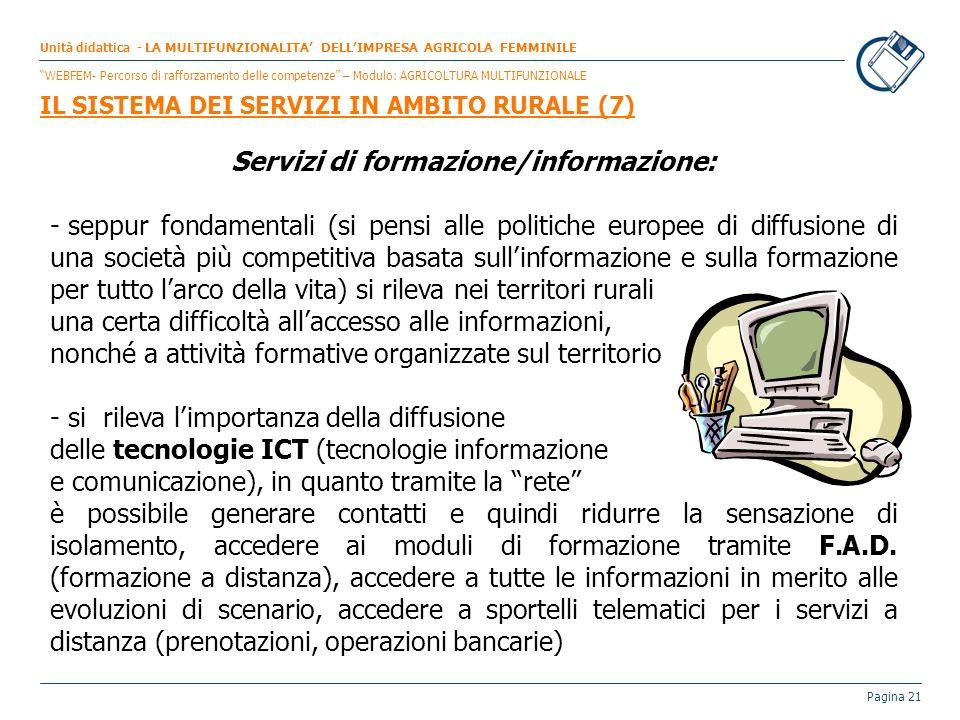 Servizi di formazione/informazione: