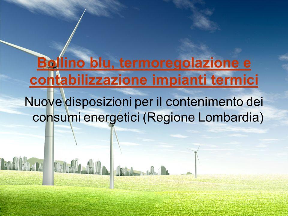 Bollino blu, termoregolazione e contabilizzazione impianti termici