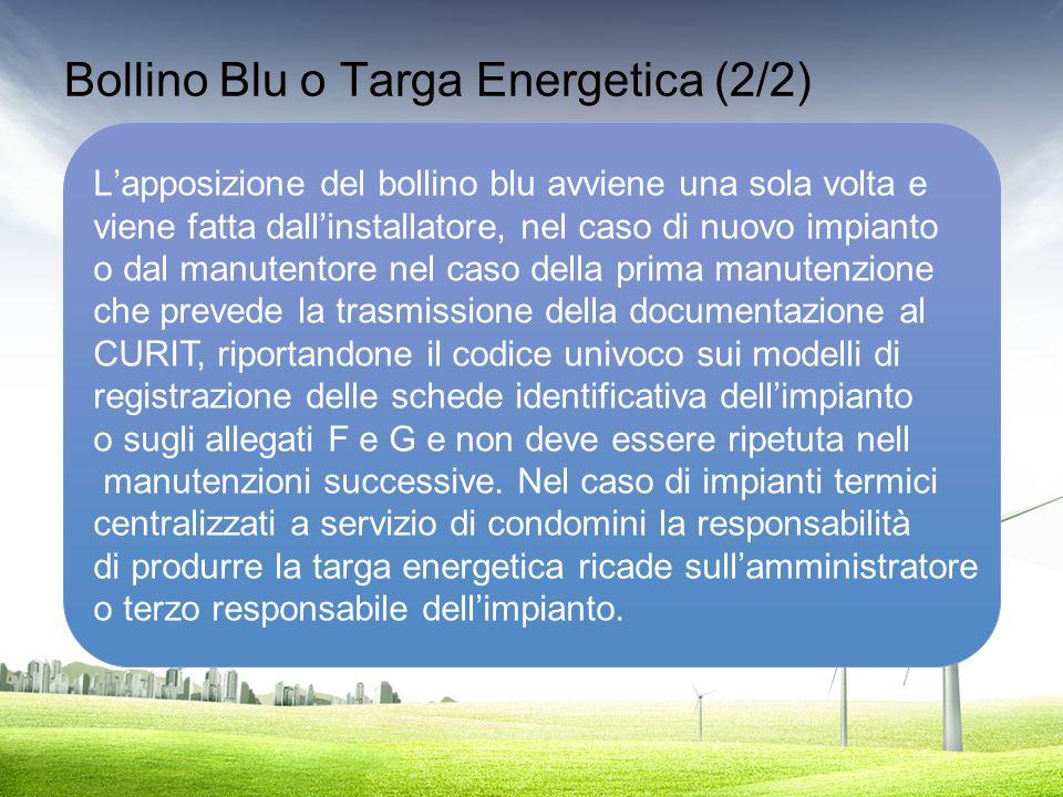 Bollino Blu o Targa Energetica (2/2)