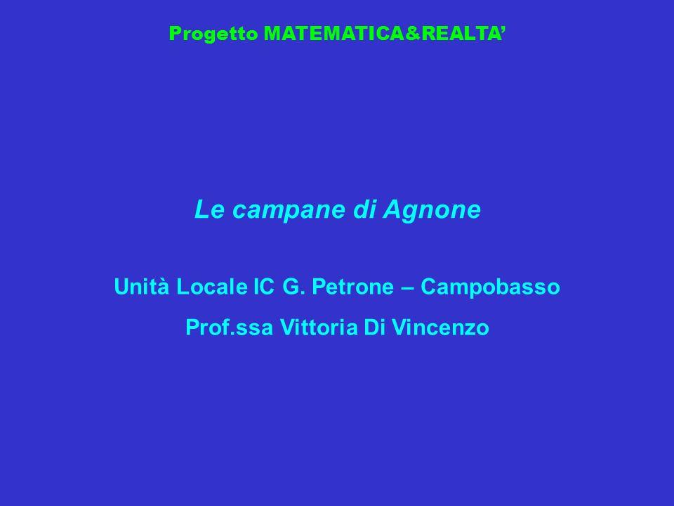 Unità Locale IC G. Petrone – Campobasso Prof.ssa Vittoria Di Vincenzo