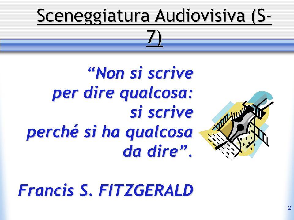 Sceneggiatura Audiovisiva (S-7)