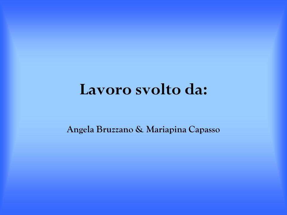 Angela Bruzzano & Mariapina Capasso