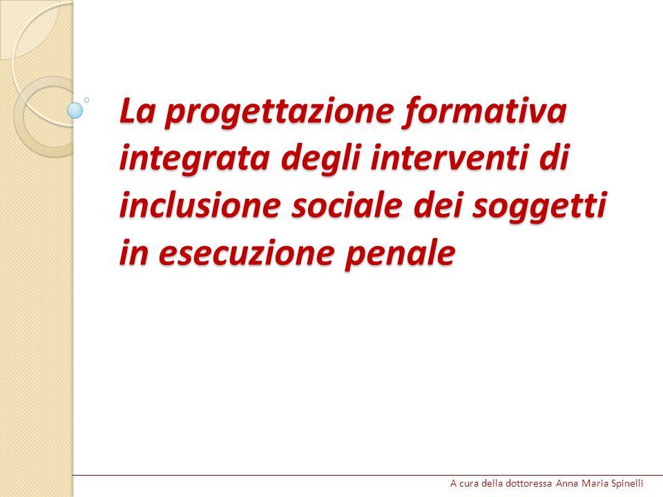 La progettazione formativa integrata degli interventi di inclusione sociale dei soggetti in esecuzione penale