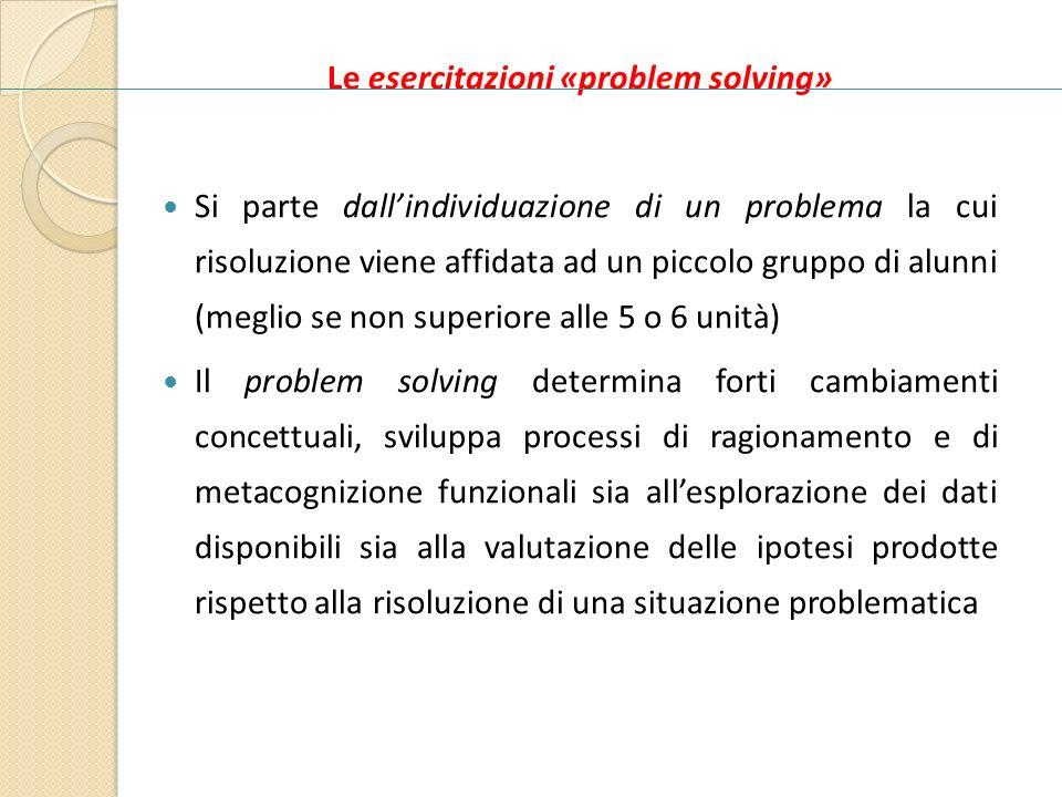 Le esercitazioni «problem solving»