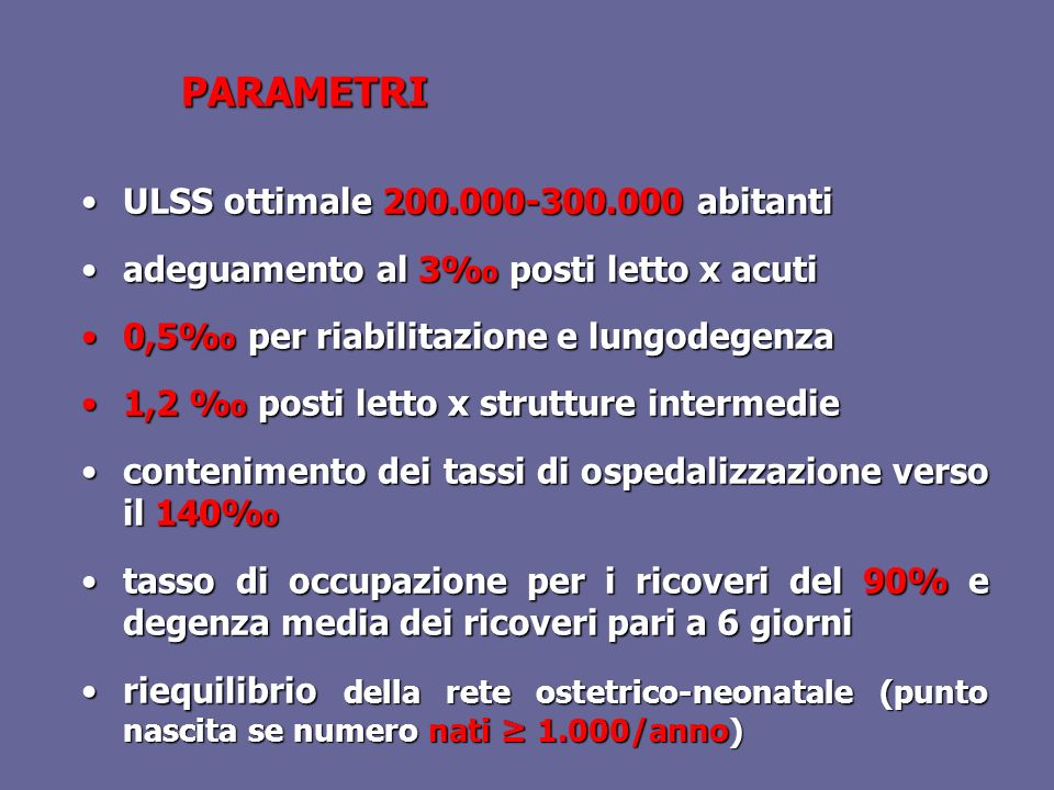 PARAMETRI ULSS ottimale 200.000-300.000 abitanti