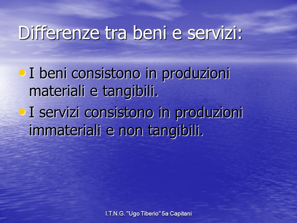 Differenze tra beni e servizi: