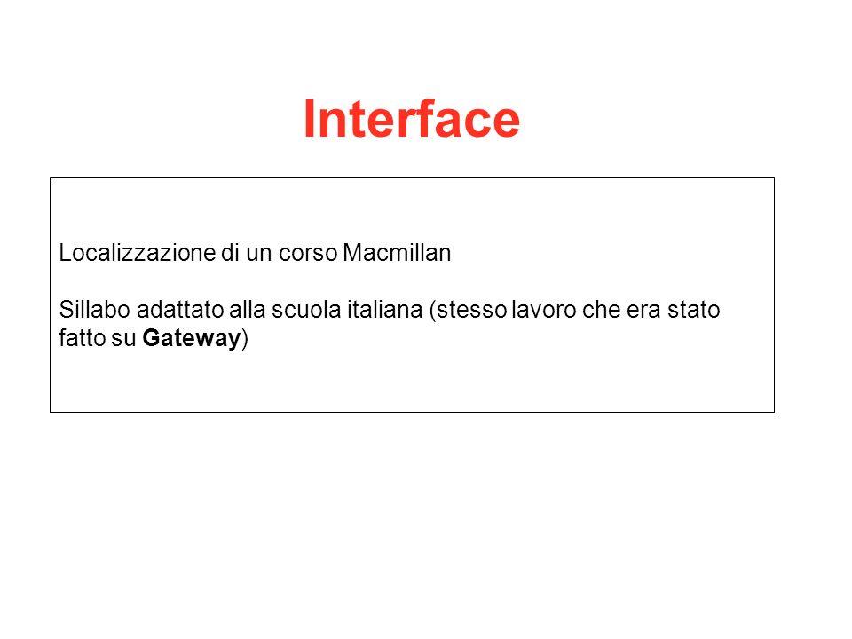 Interface Localizzazione di un corso Macmillan Sillabo adattato alla scuola italiana (stesso lavoro che era stato fatto su Gateway)