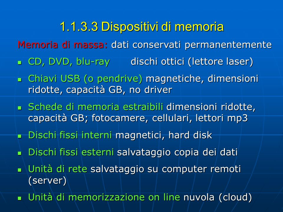 1.1.3.3 Dispositivi di memoria