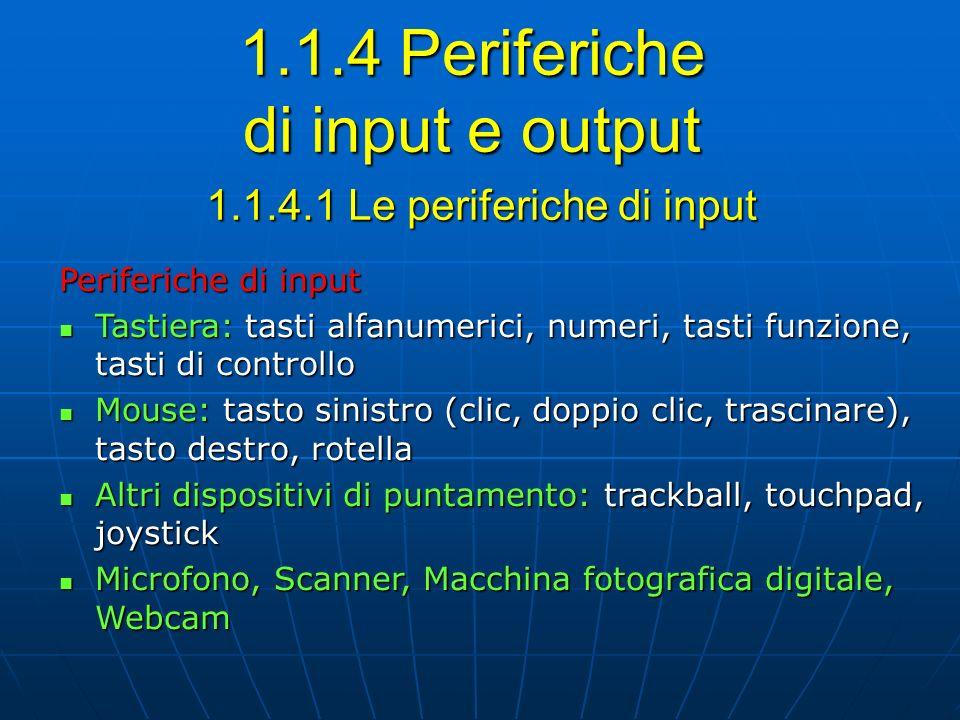 1.1.4 Periferiche di input e output