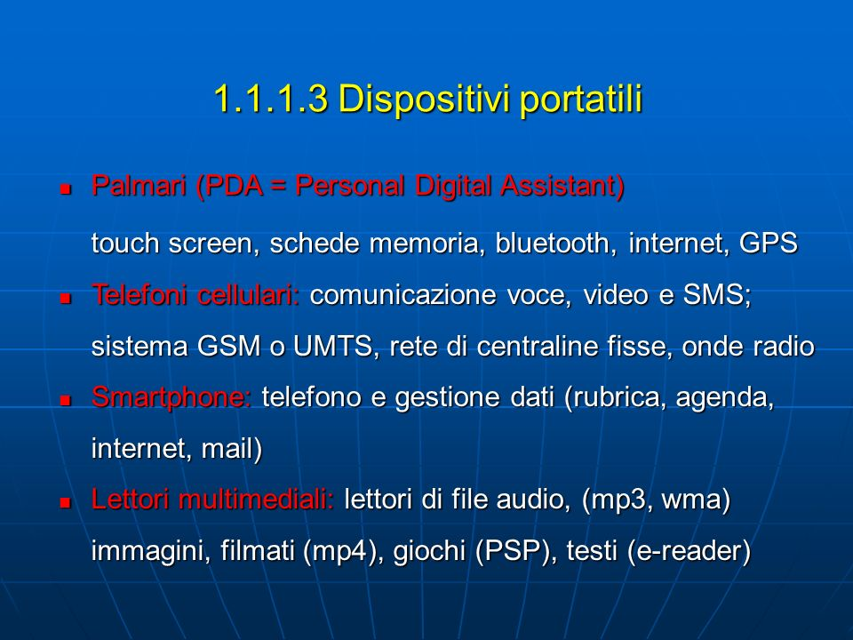 1.1.1.3 Dispositivi portatili