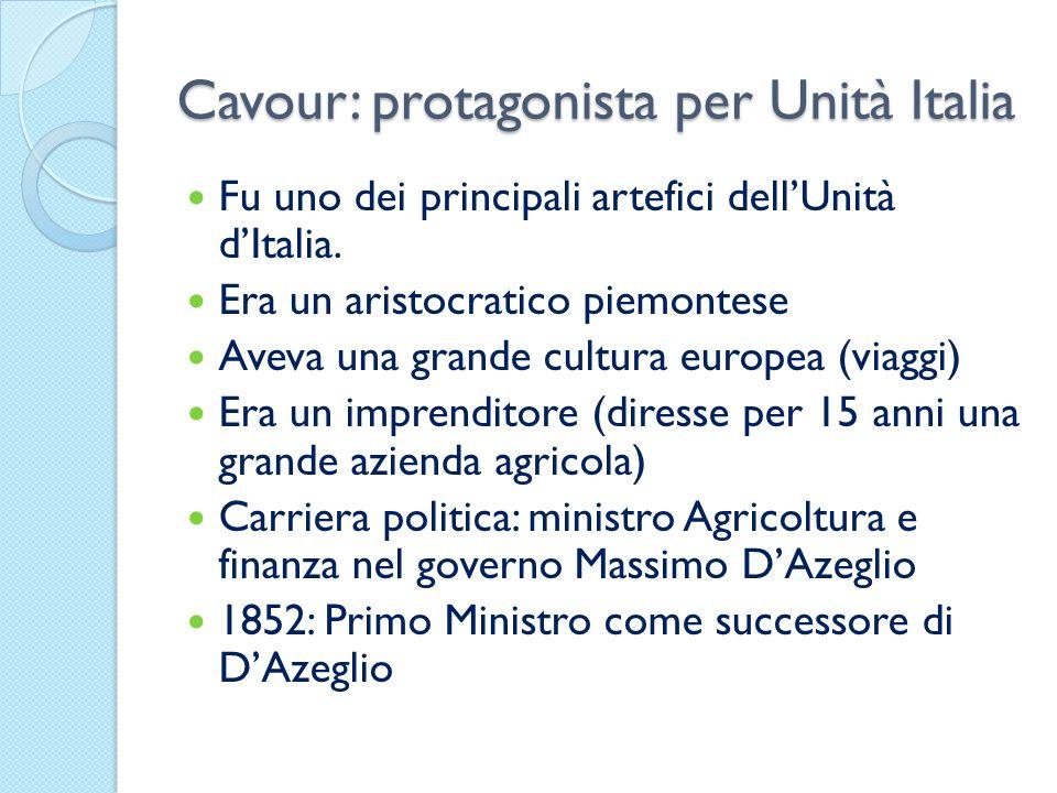 Cavour: protagonista per Unità Italia