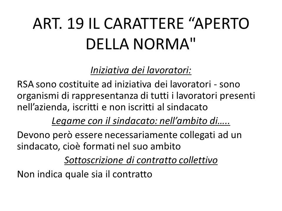 ART. 19 IL CARATTERE APERTO DELLA NORMA