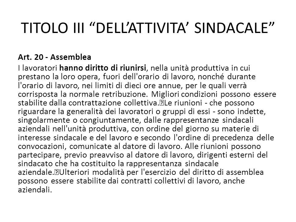 TITOLO III DELL'ATTIVITA' SINDACALE