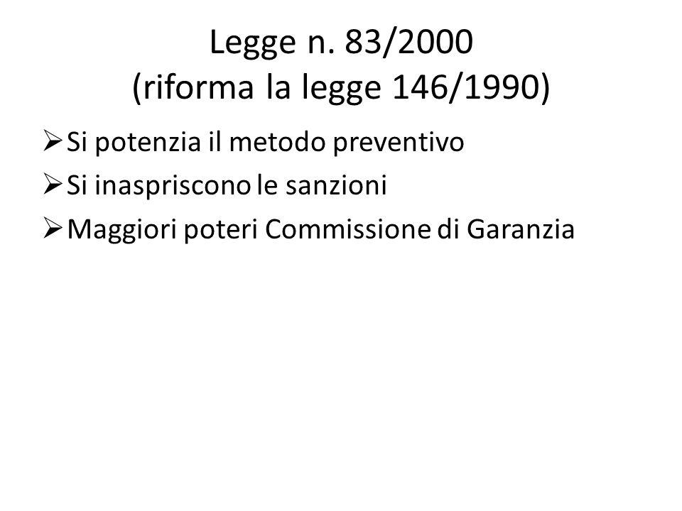Legge n. 83/2000 (riforma la legge 146/1990)