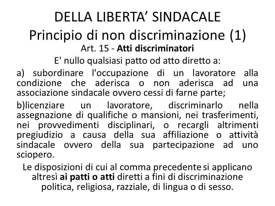 DELLA LIBERTA' SINDACALE Principio di non discriminazione (1)