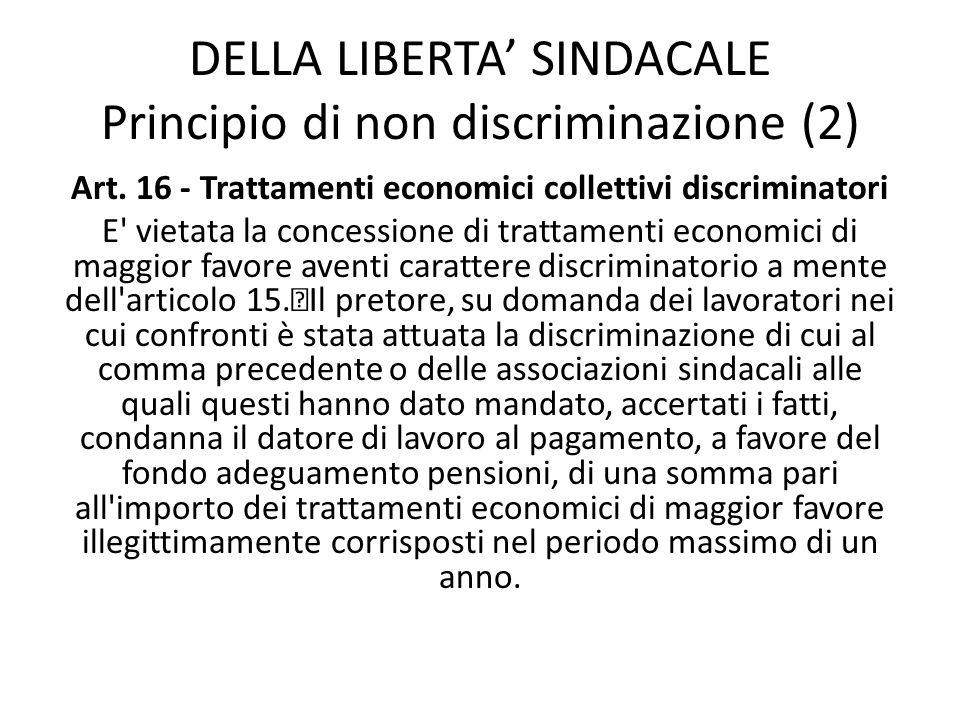 DELLA LIBERTA' SINDACALE Principio di non discriminazione (2)