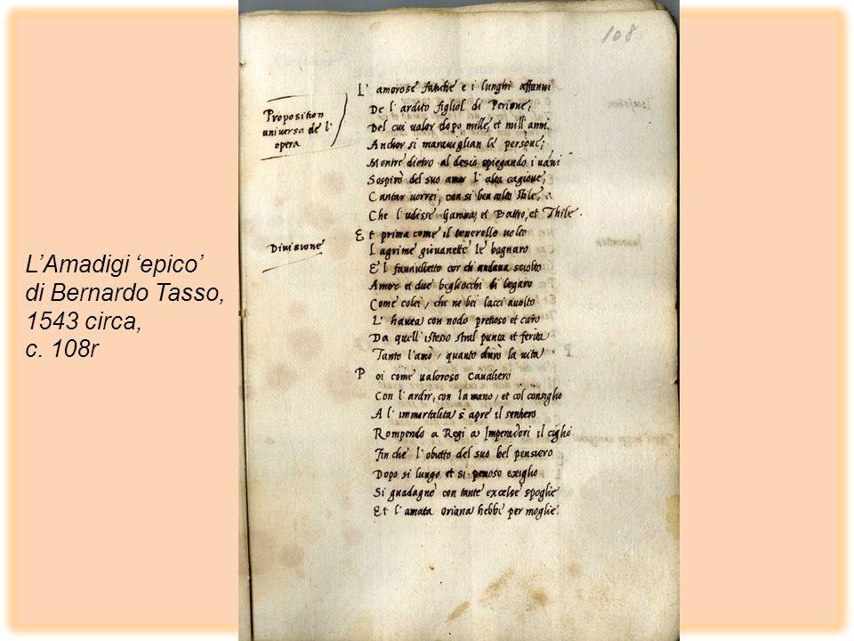 L'Amadigi 'epico' di Bernardo Tasso, 1543 circa, c. 108r
