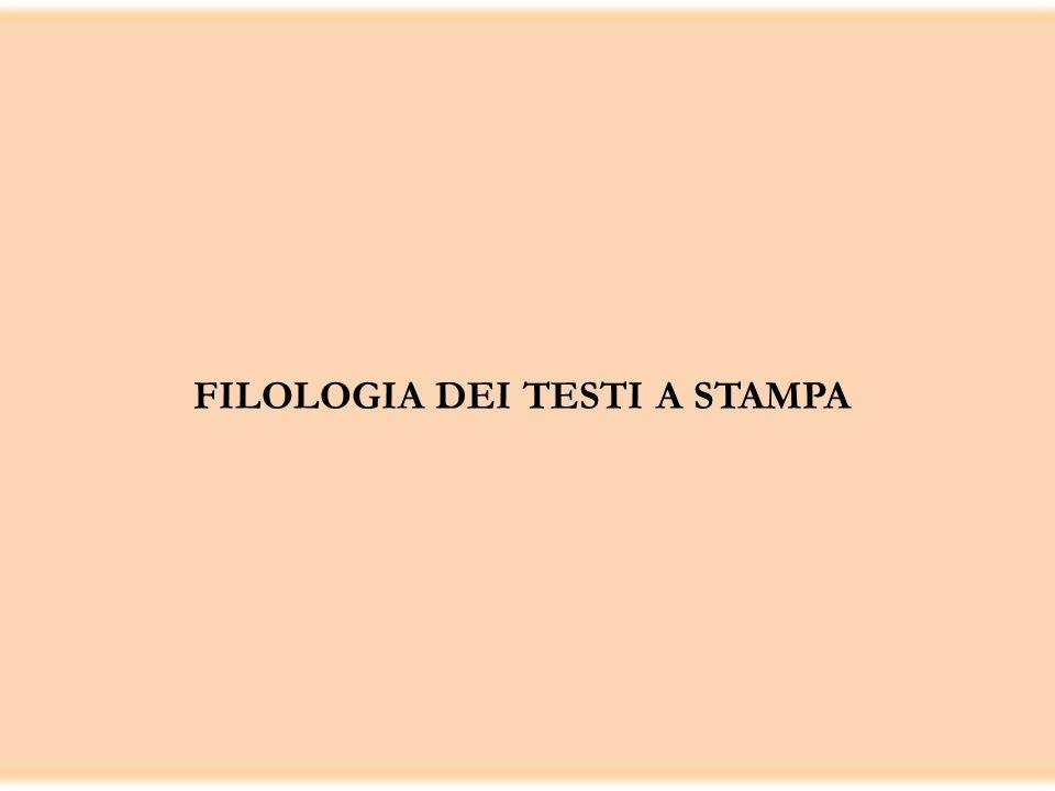 FILOLOGIA DEI TESTI A STAMPA