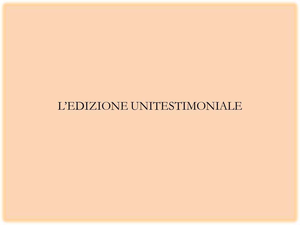 L'EDIZIONE UNITESTIMONIALE