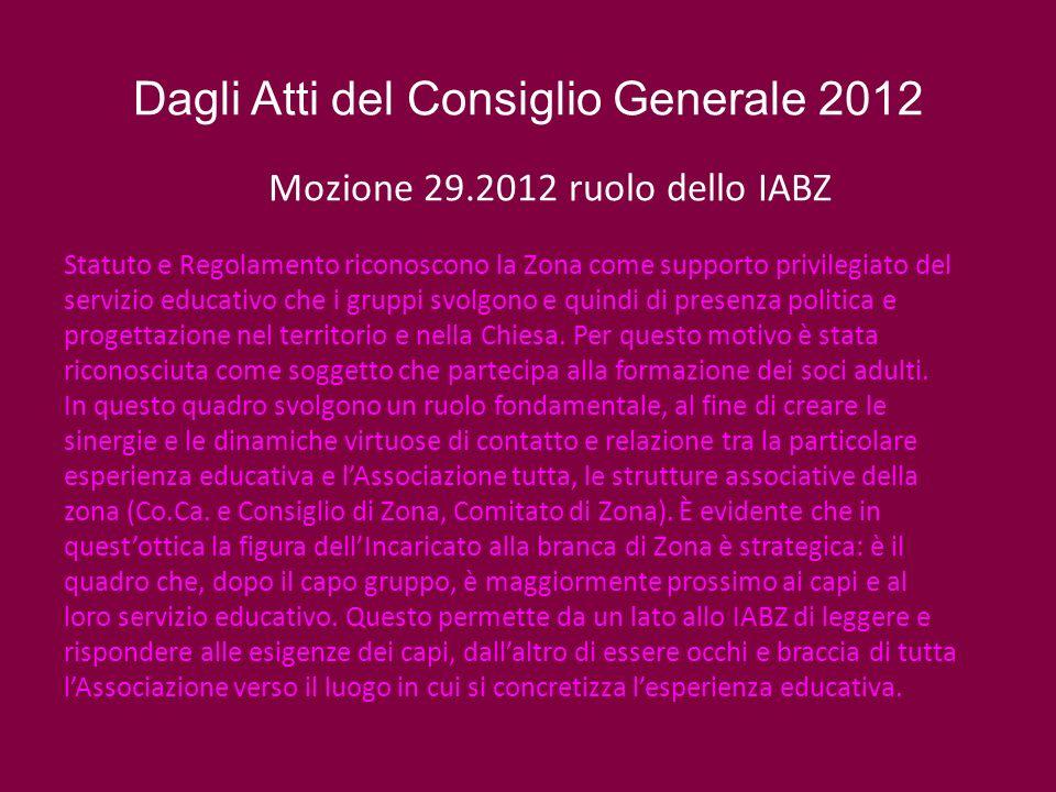 Dagli Atti del Consiglio Generale 2012