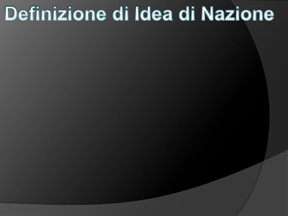 Definizione di Idea di Nazione
