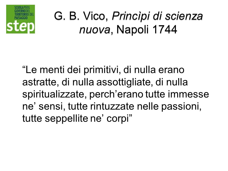 G. B. Vico, Princìpi di scienza nuova, Napoli 1744