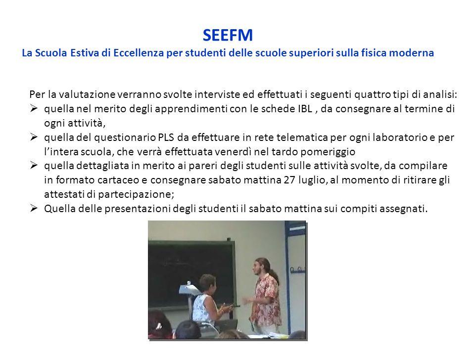 SEEFM La Scuola Estiva di Eccellenza per studenti delle scuole superiori sulla fisica moderna.