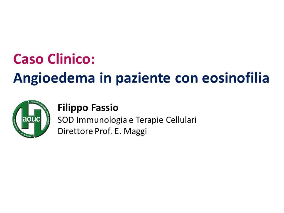 Caso Clinico: Angioedema in paziente con eosinofilia