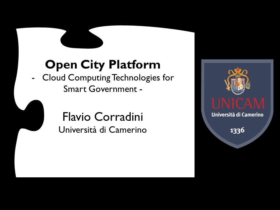 Open City Platform Flavio Corradini Cloud Computing Technologies for