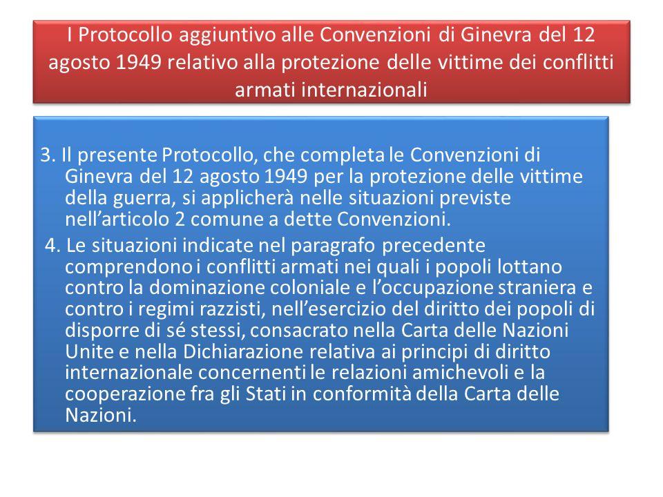 I Protocollo aggiuntivo alle Convenzioni di Ginevra del 12 agosto 1949 relativo alla protezione delle vittime dei conflitti armati internazionali