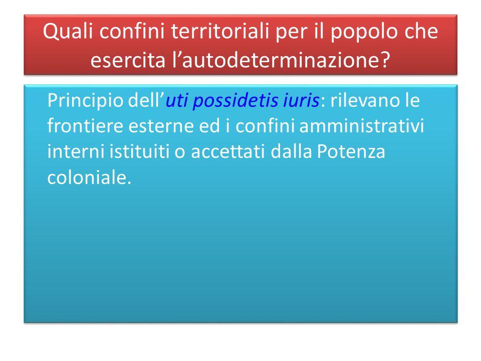Quali confini territoriali per il popolo che esercita l'autodeterminazione