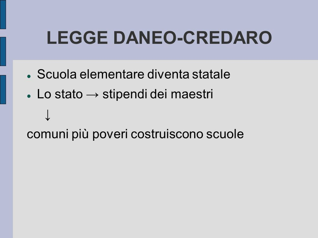 LEGGE DANEO-CREDARO Scuola elementare diventa statale