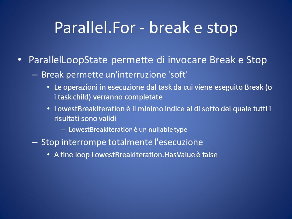 Parallel.For - break e stop
