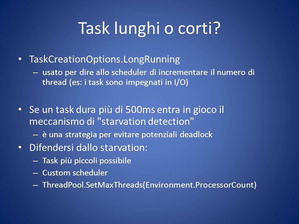 Task lunghi o corti TaskCreationOptions.LongRunning