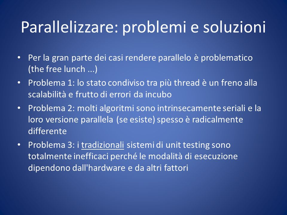 Parallelizzare: problemi e soluzioni