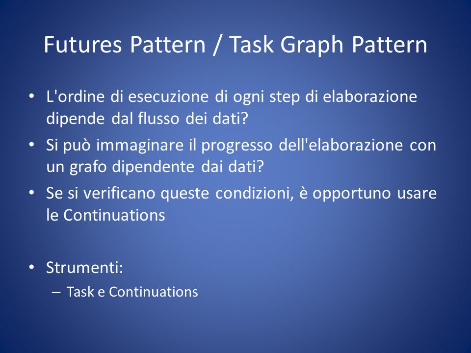 Futures Pattern / Task Graph Pattern