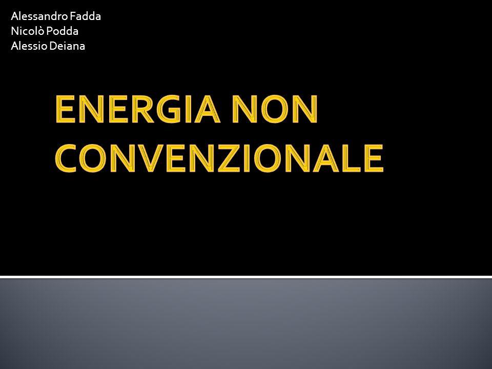 ENERGIA NON CONVENZIONALE