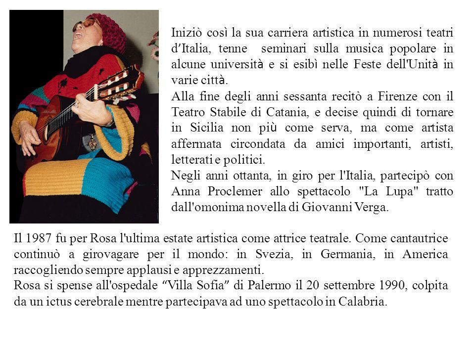 Iniziò così la sua carriera artistica in numerosi teatri d'Italia, tenne seminari sulla musica popolare in alcune università e si esibì nelle Feste dell Unità in varie città.