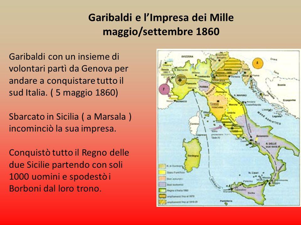Garibaldi e l'Impresa dei Mille maggio/settembre 1860
