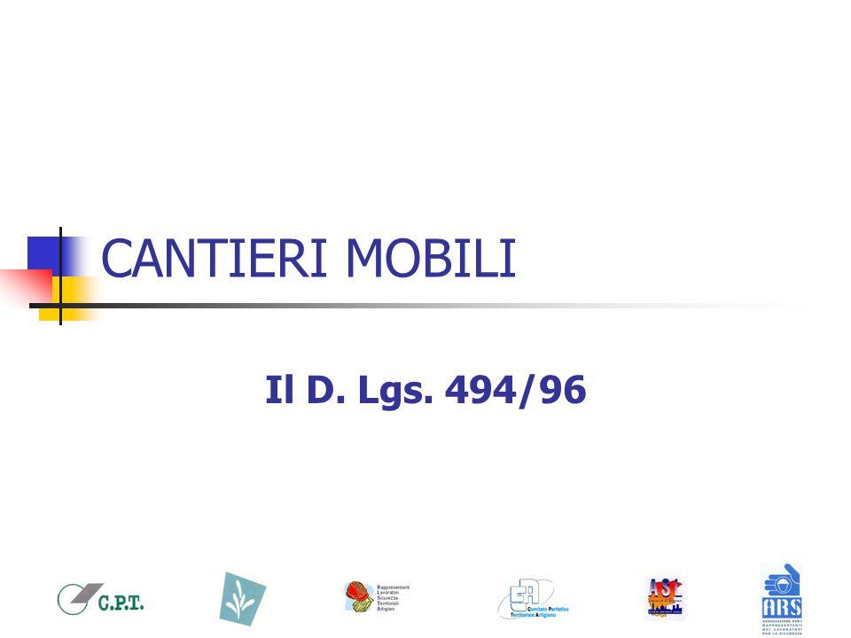 CANTIERI MOBILI Il D. Lgs. 494/96