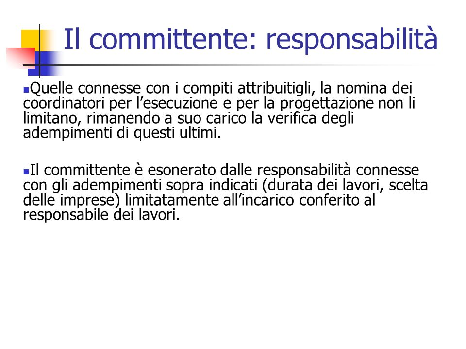 Il committente: responsabilità