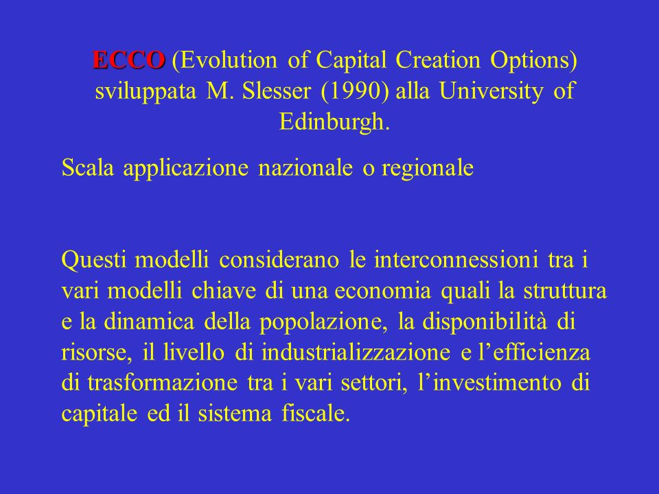 ECCO (Evolution of Capital Creation Options) sviluppata M