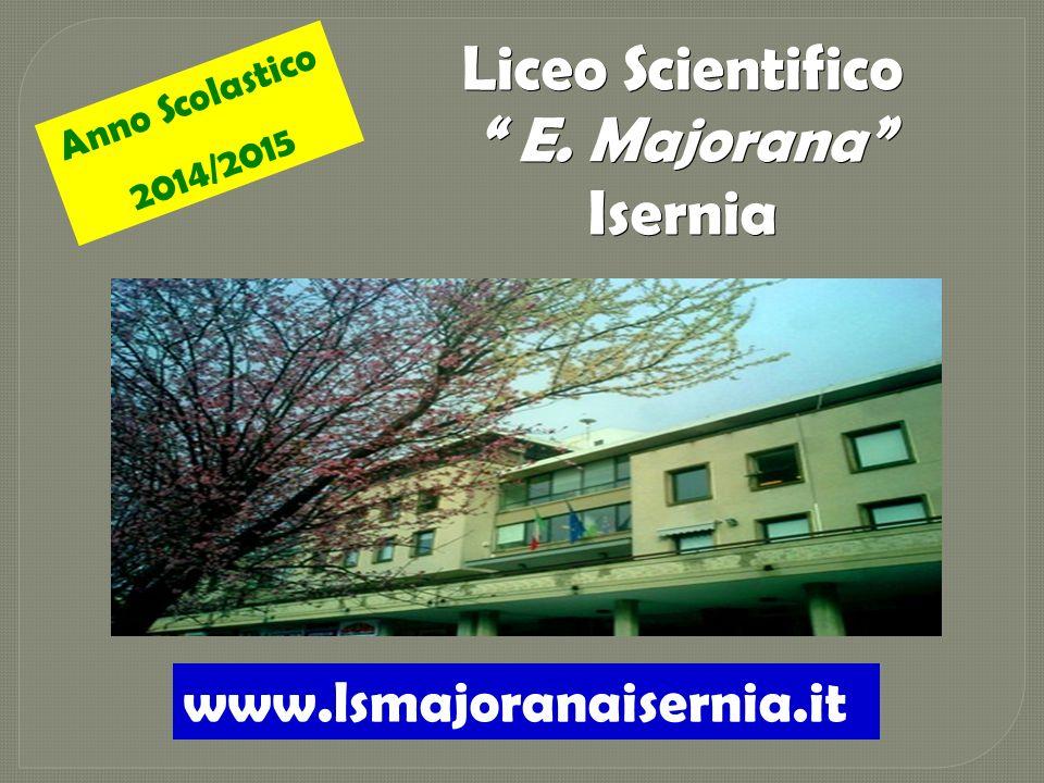Liceo Scientifico E. Majorana Isernia